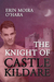 The Knight of Castle Kildare by Erin Moira O'Hara