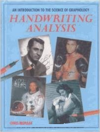 Handwriting Analysis: An Introduction to the Science of Graphology