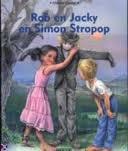 Rob en Jacky en Simon stropop