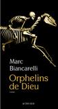Orphelins de Dieu by Marc Biancarelli