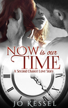 Now is our Time by Jo Kessel