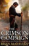 The Crimson Campaign by Brian  McClellan