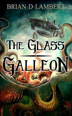 The Glass Galleon
