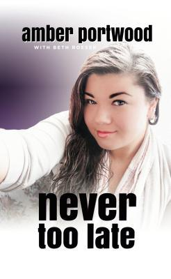 Never too late by amber portwood 22499013 fandeluxe Image collections