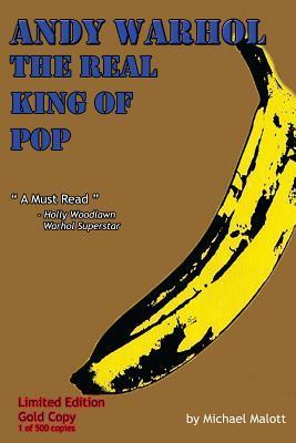 Andy Warhol; The Real King of Pop: Gold Edition