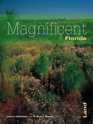 Ebook Florida's Magnificent Land by D. Bruce Means read!