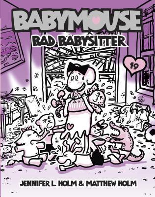 Bad Babysitter (Babymouse, #19)