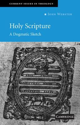 Holy Scripture by John B. Webster