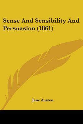 Sense And Sensibility / Persuasion