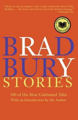 Bradbury Stories by Ray Bradbury