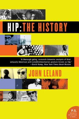 Hip by John  Leland
