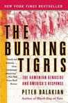 The Burning Tigris: The Armenian Genocide and America's Response