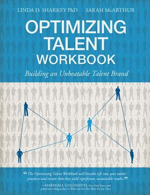 Optimizing Talent Workbook: Building an Unbeatable Talent Brand