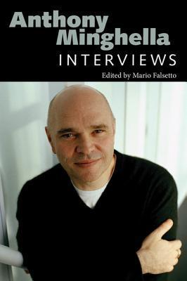 Anthony Minghella: Interviews