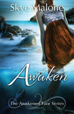 Awaken Awakened Fate 1 By Skye Malone