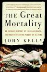 The Great Mortality by John     Kelly