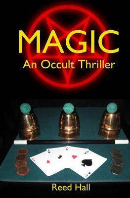 Magic: An Occult Thriller