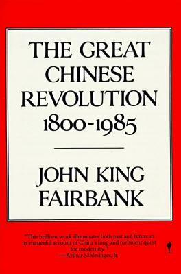 Great Chinese Revolution 1800-1985