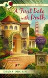 A First Date with Death (A Love Or Money Mystery #1)