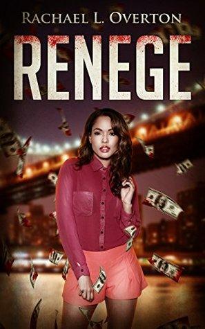 RENEGE: An Urban Drama