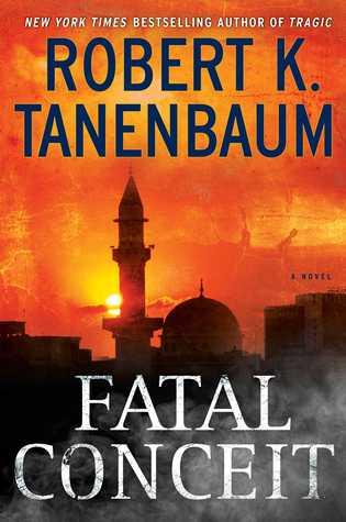 Fatal Conceit by Robert K. Tanenbaum