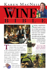 The Wine Bible by Karen MacNeil
