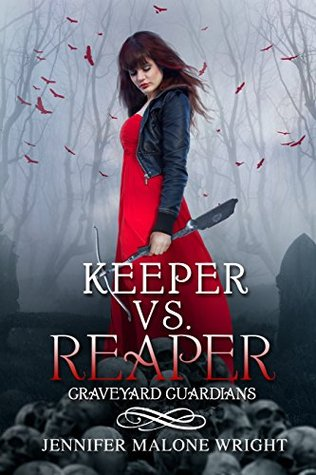 Keeper vs. Reaper (Graveyard Guardians, #1)