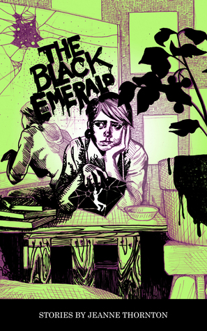 The Black Emerald by Jeanne Thornton