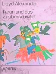 Taran und das Zauberschwert (Die Chroniken von Prydain #5)