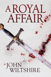 A Royal Affair by John  Wiltshire