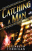 Catching a Man by Elizabeth  Corrigan