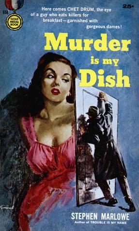 Murder Is My Dish By Stephen Marlowe