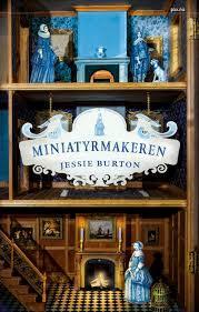 Miniatyrmakeren by Jessie Burton