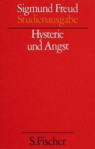 Hysterie und Angst (Studienausgabe, #6)