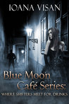 Where Shifters Meet for Drinks (Blue Moon Café)