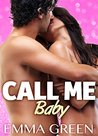 Call Me Baby - Vol.4 by Emma Green