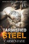 Tarnished Steel (Steel Riders MC, #1)