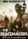 The Peacemakers (Code of War, #2)