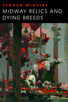 Midway Relics and Dying Breeds cover