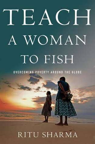 teach-a-woman-to-fish-overcoming-poverty-around-the-globe