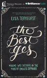 The Best Yes: Mak...