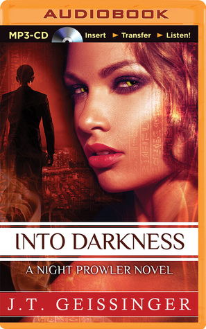 Into Darkness(Night Prowler 6)