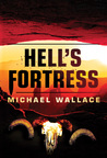 Hell's Fortress (Righteous, #7)