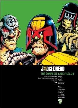 Judge Dredd: The Complete Case Files Vol. 23
