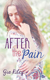 After the Pain (The Reflection Duet #2)