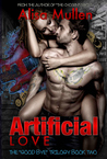 Artificial Love (The Good Bye Trilogy, #2)