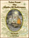 Tales From the Glades of Ballymore