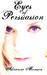 Eyes of Persuasion