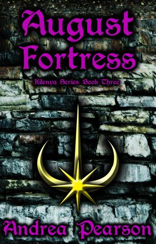 August Fortress (Kilenya, #3)