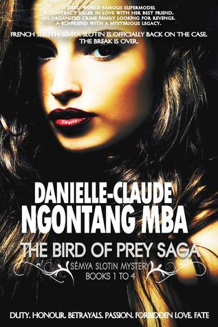The Bird of Prey Saga: Sémya Slotin Mystery Books 1 to 4